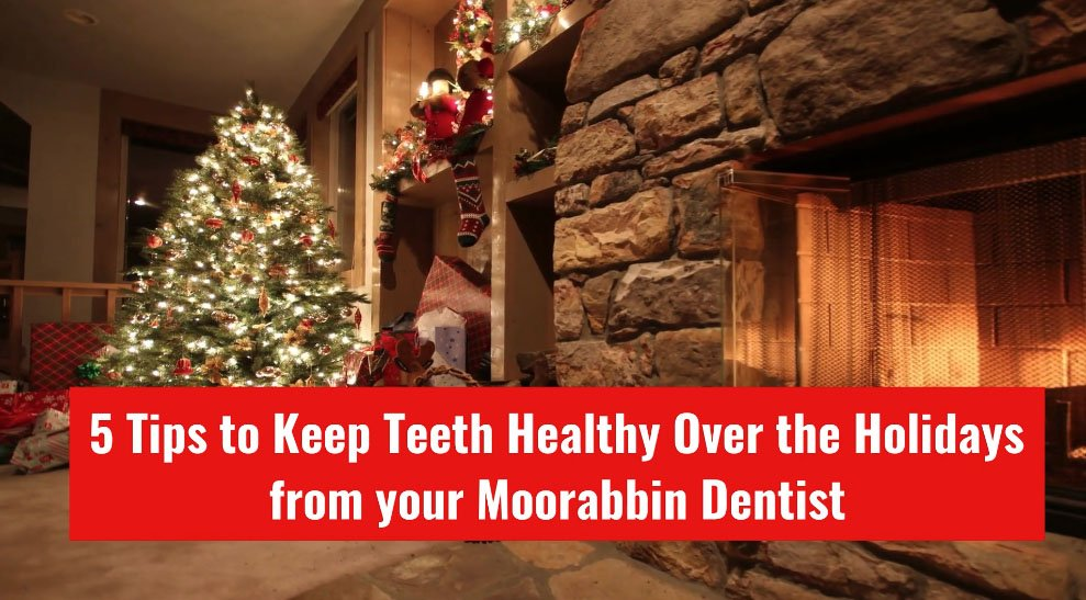 5 Tips to Keep Teeth Healthy Over the Holidays from your Moorabbin Dentist